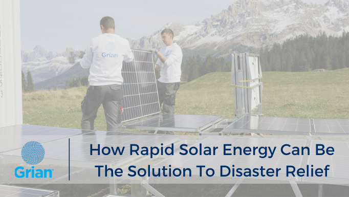 How Rapid Solar Energy Can Be The Solution To Disaster Relief